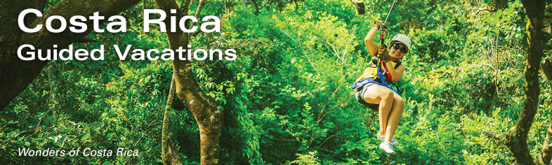 Costa Rica Escorted Tours - Costa Rica Vacations (Wonders of